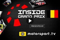 Inside Grand Prix 2016, Belgium