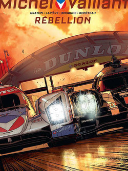 New Michel Vaillant Le Mans comic book cover featuring Rebellion Racing and Porsche Team