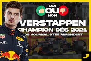 Oui ou Non : Verstappen champion du monde dès 2021