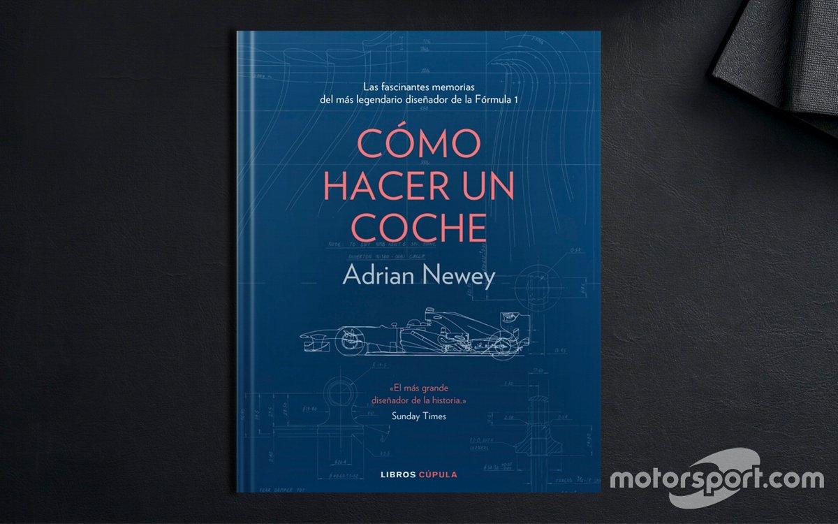 Cómo Hacer Un Coche - Adrian Newey
