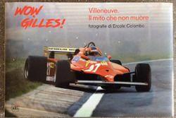 Mostra fotografica dedicata a Gilles Villeneuve, pilota Ferrari (1977-1982)
