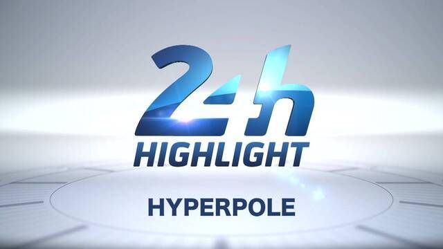 24h Le Mans: Hyperpole, Highlights