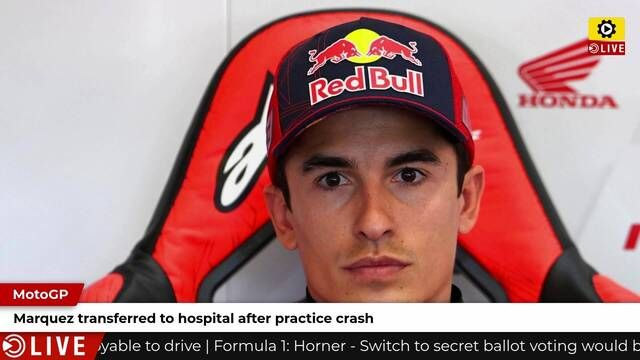 MotoGP: Marc Marquez to hospital after FP3 crash