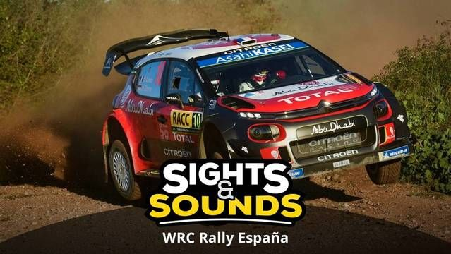 Sights & Sounds: Rally de España 2018