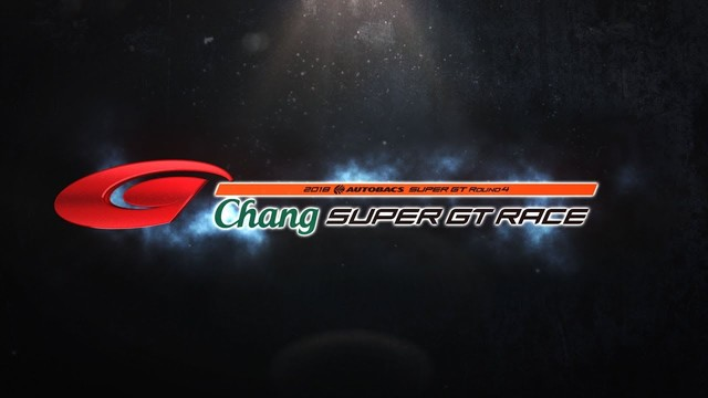2018 AUTOBACS SUPER GT Round4 Chang SUPER GT RACE 決勝ハイライト