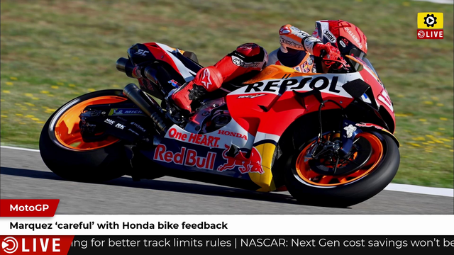 MotoGP  Marquez  careful  with Honda bike feedback