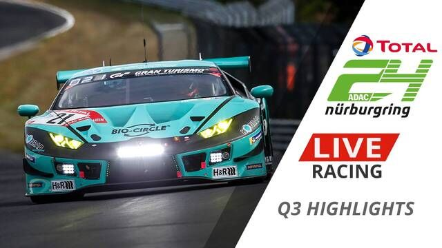 24h Nurburgring - Qualifying 3 Highlights