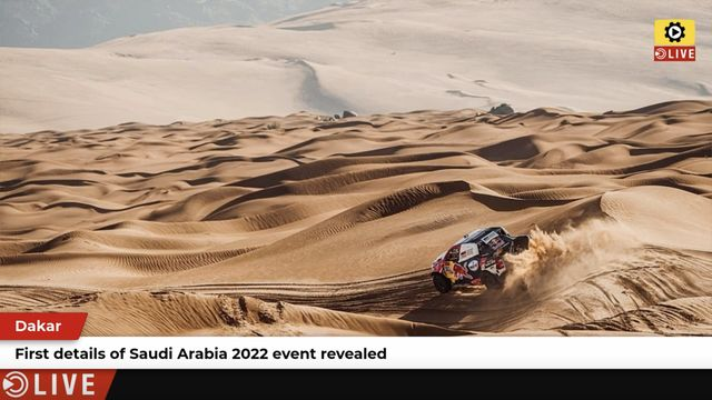 Dakar: 2022 Saudi Arabia event revealed