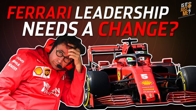 Does Ferrari Need A Change At The Top? | Is It Just Me? Podcast