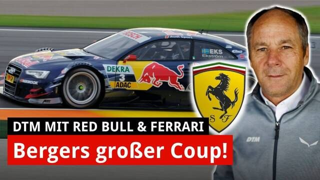 Gerhard Berger: So gelang der Red-Bull-Ferrari-Coup in der DTM!