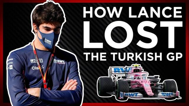 How Lance Stroll Lost The Turkish GP