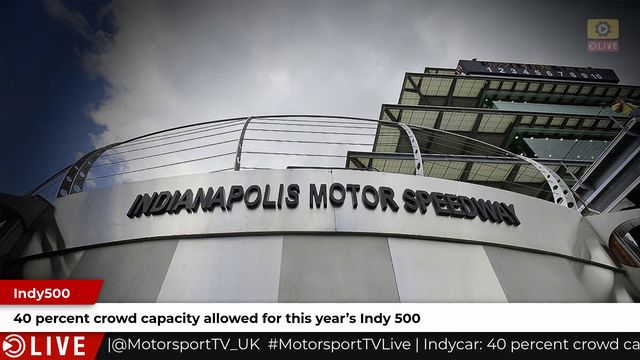 Indy 500 to take place at 40% capacity