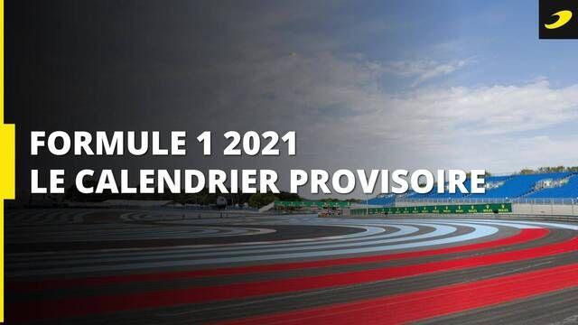 Calendrier Roulage Moto 2021 Le calendrier provisoire 2021 de Formule 1   Vidéo Formule 1