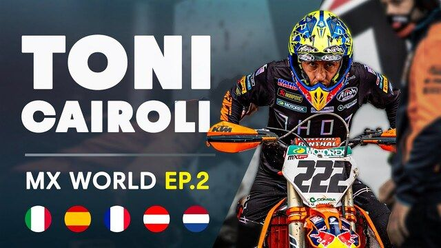 MX World | EP2: Antonio Cairoli