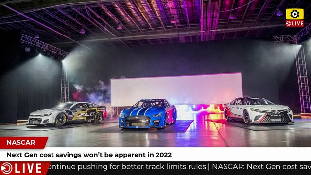 NASCAR: Next Gen cost savings won't be apparent in 2022