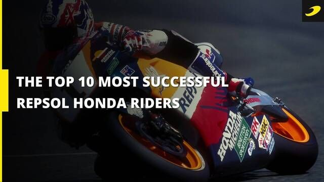 Top 10 most successful Repsol Honda Team riders