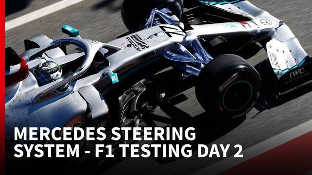 Mercedes steering system - F1 Testing DAY 2 | The Rundown