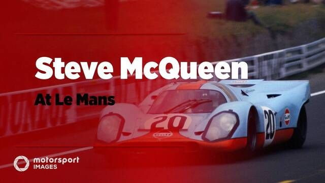 Le Mans Greats - Steve McQueen at Le Mans