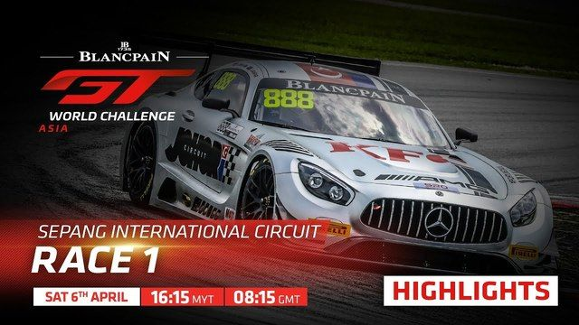 Highlights Race 1 Sepang | Blancpain GT World Challenge Asia 2019