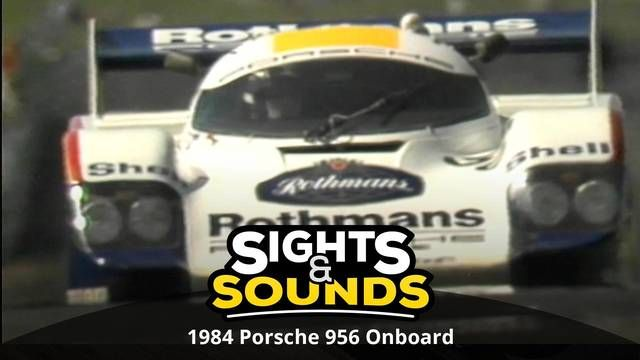Sights & Sounds: Onboard Porsche 956