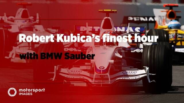 Robert Kubica's finest hour with BMW Sauber