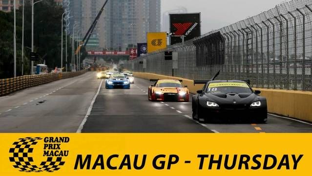 Live: Macau Grand Prix - Thursday
