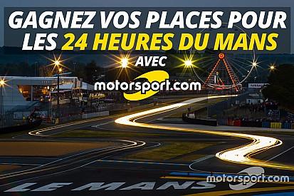 Jeu concours - 12 billets à remporter pour les 24H du Mans 2016!