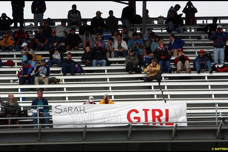Sarah Fischer supporters. Friday Free Practice, United States GP, Indianapolis, September 27th 2002.
