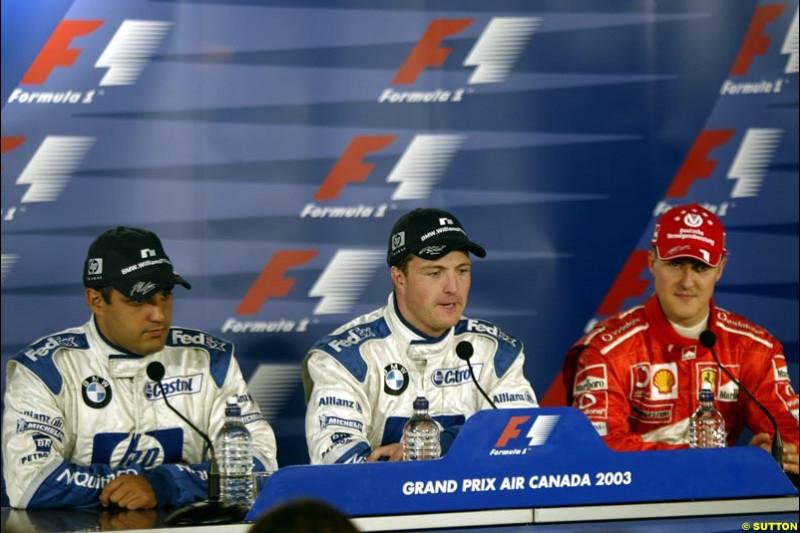 The post qualifying press conference. 1st, Ralf Schumacher, Williams; 2nd, Juan Pablo Montoya, Williams; 3rd, Michael Schumacher, Ferrari. Canadian Grand Prix, Montreal, Saturday, June 14th 2003.