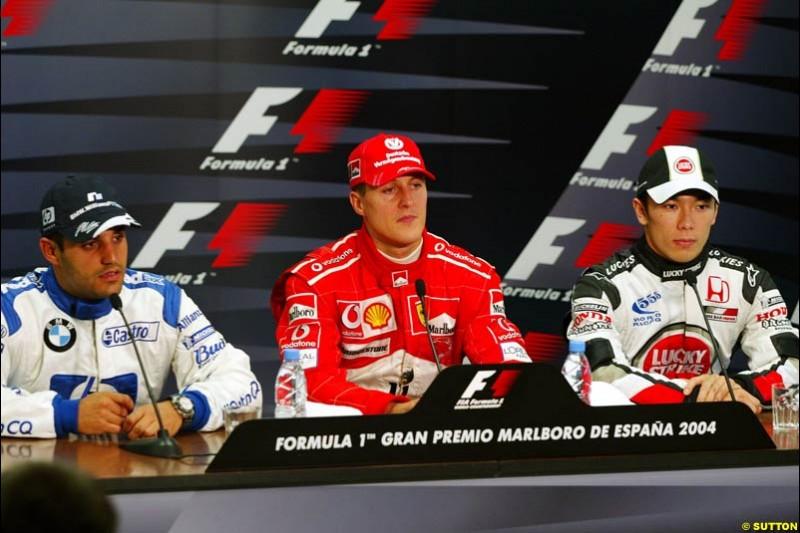 Michael Schumacher, Ferrari; Juan Pablo Montoya, BMW-Williams; Takuma Sato, BAR-Honda; Qualifying Press Conference, Spanish GP, Saturday May 8th, 2004.