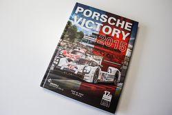 Libro Porsche Victory 2015 de René de Boer y Tim Upietz