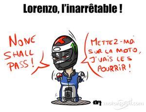 Nobody can stop Lorenzo !
