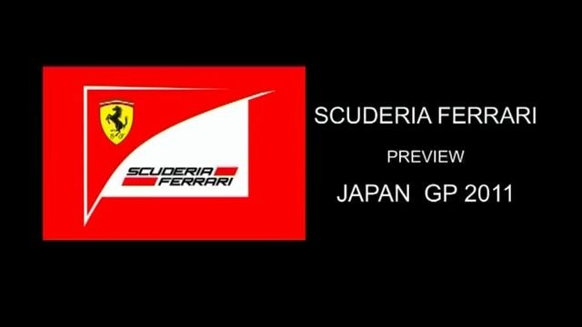 Scuderia Ferrari 2011 - Japanese GP Preview