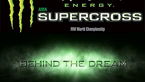 Supercross Behind The Dream - Episode 5 HD