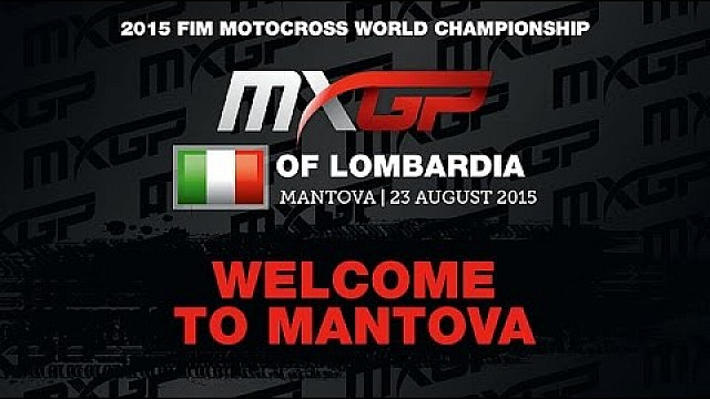 Welcome to Mantova - MXGP of Lombardia 2015