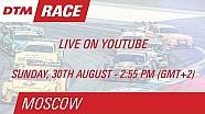 DTM - Moscou - Course 2 LIVE