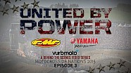 United by Power | Episode 3 - vurbmoto