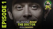 Valentino Rossi: The Doctor, afl 1/5