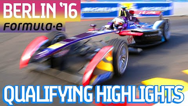 Berlin 2016 Qualifying Highlights - Formula E
