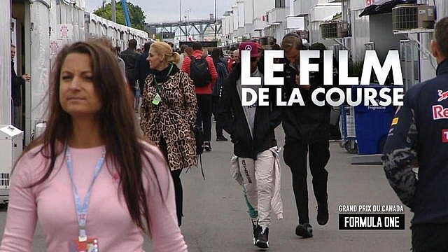 GP du Canada - Le film de la course