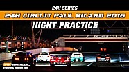 Hankook 24H Paul Ricard 2016 Night practice