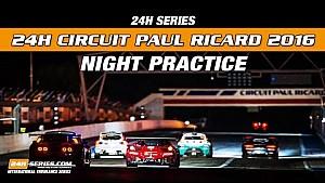 Hankook 24H Paul Ricard 2016 Night practice