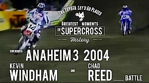 Anaheim 3 2004  | Kevin Windham and Chad Reed