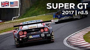 2017 super gt full race - round 5