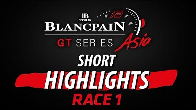 Fuji - Race 1 short highlights - Blancpain GT series Asia