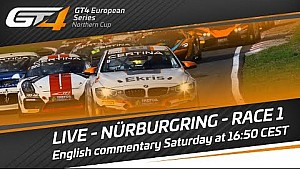 GT4 European Series Northern Cup - Race 1 Nurburgring
