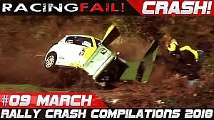 Racing and rally crash compilation week 9 March 2018 | Racingfail