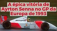 A épica vitória de Senna no GP da Europa de 1993