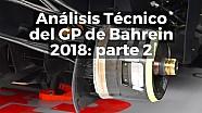 Las mejoras técnicas de los equipos en Bahrein: parte 2 ESP