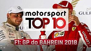 Motorsport Top 10: GP do Bahrain 2018